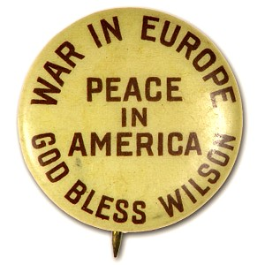 Woodrow Wilson Campaign Button - 1916